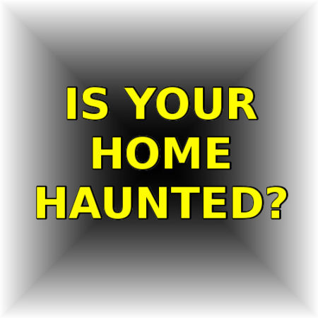 How to tell if your home is haunted