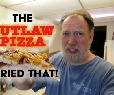 I tried that - The Outlaw Pizza