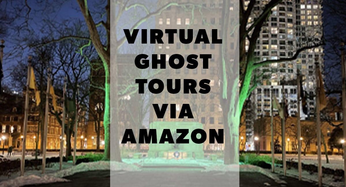 virtual ghost tours via Amazon Explore
